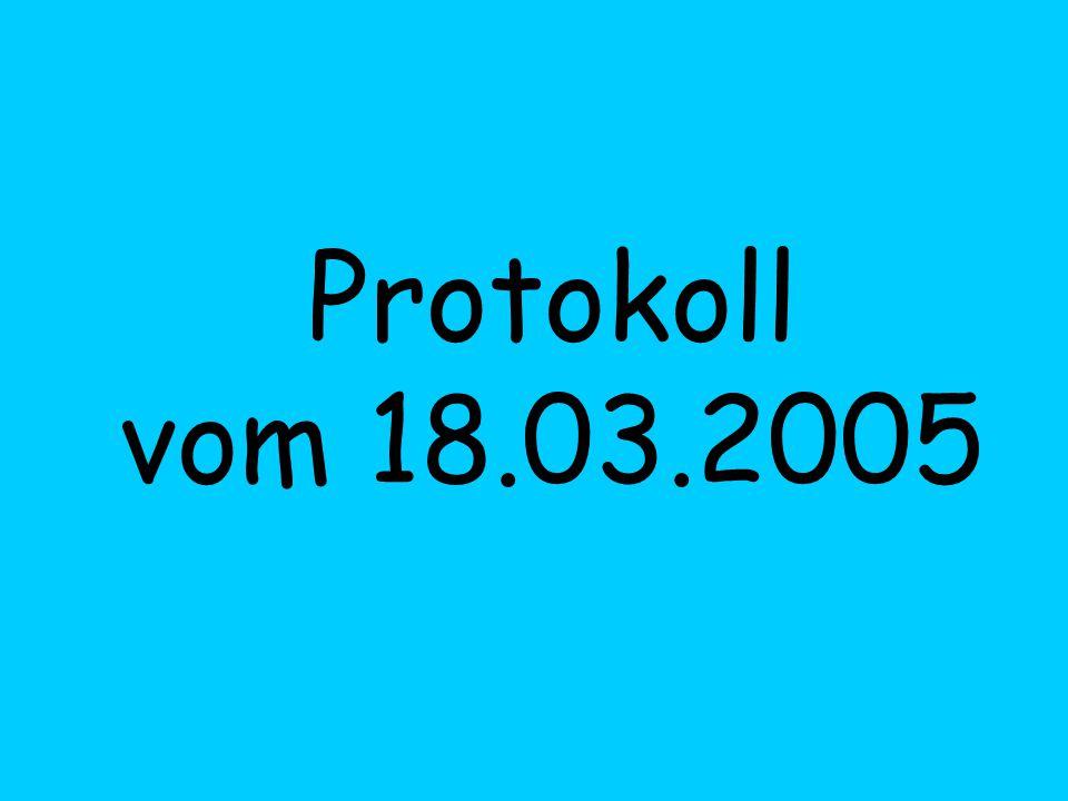 Protokoll vom 18.03.2005