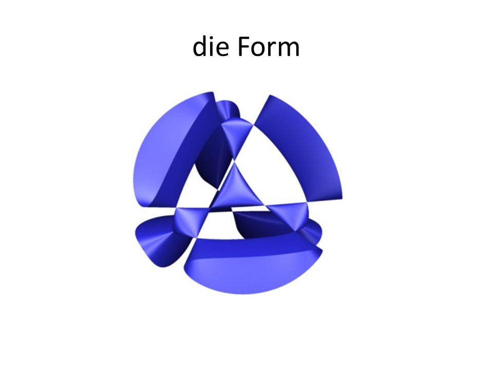 die Form