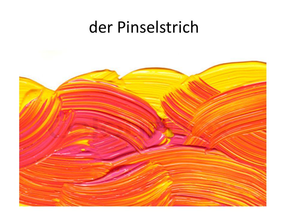 der Pinselstrich