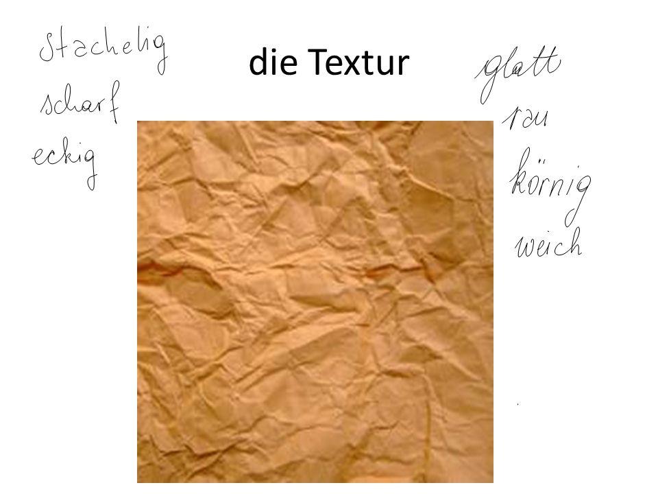 die Textur