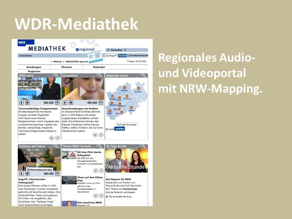 WDR-Mediathek Regionales Audio- und Videoportal mit NRW-Mapping.