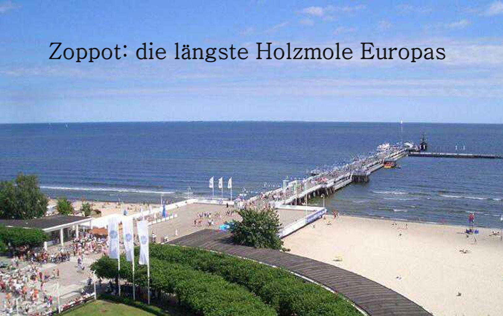 Von 1283 bis 1807 und von 1920 bis 1939 gehörte Zoppot zur Freien Stadt Danzig, ab 1945 kam der Ort an Polen. Eine Blüte als Seebad erlebte die Stadt zwischen den beiden Weltkriegen, als sie die reichsten Bürger Europas anlockte.