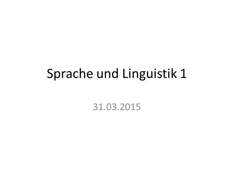 Sprache und Linguistik 1