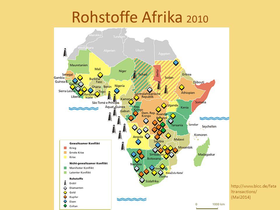 Rohstoffe Afrika 2010 http://www.bicc.de/fataltransactions/ (Mai2014)