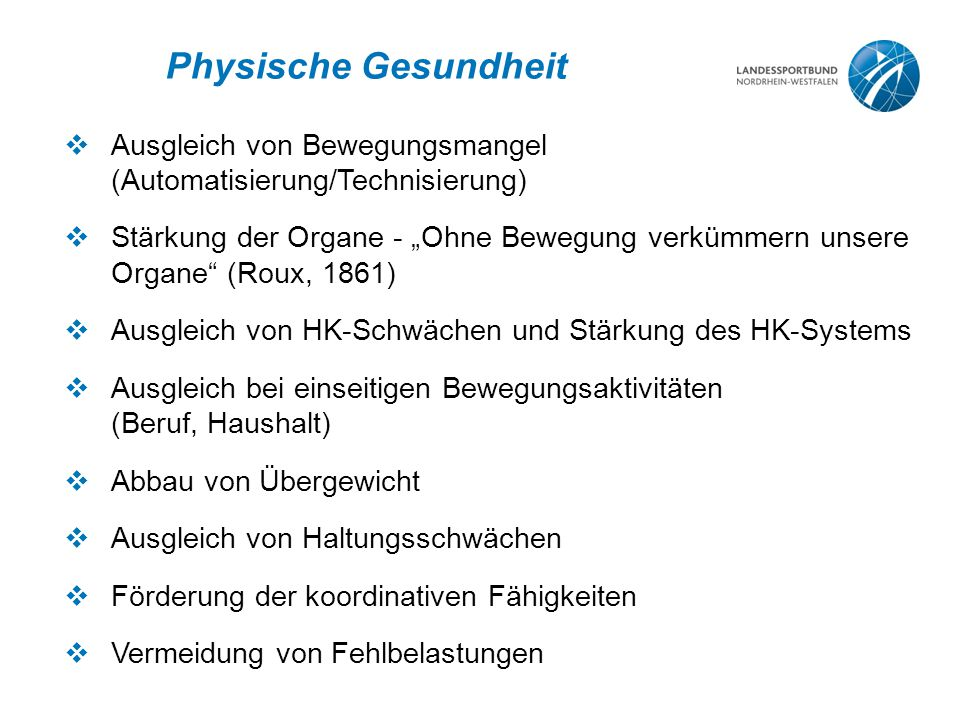 Physische Gesundheit Ausgleich von Bewegungsmangel (Automatisierung/Technisierung)