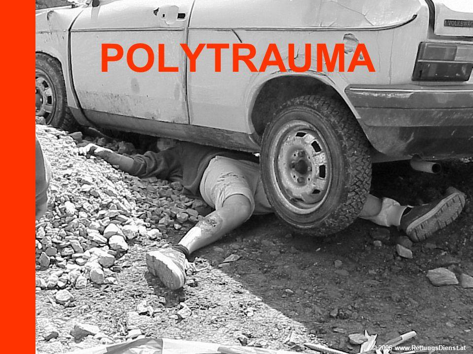 POLYTRAUMA © 2006 www.RettungsDienst.at. Eine Haftung kann für Richtigkeit und Aktualität kann nicht übernommen werden.