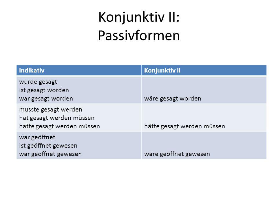 Konjunktiv II: Passivformen