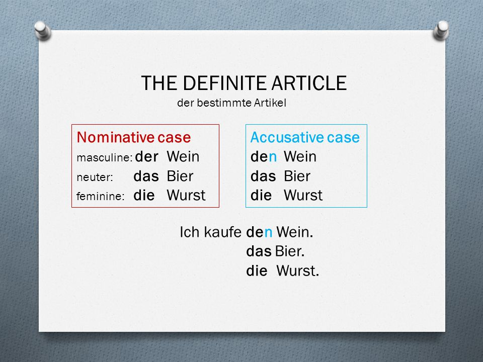 THE DEFINITE ARTICLE der bestimmte Artikel