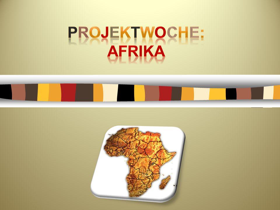 Projektwoche: AFRIKA