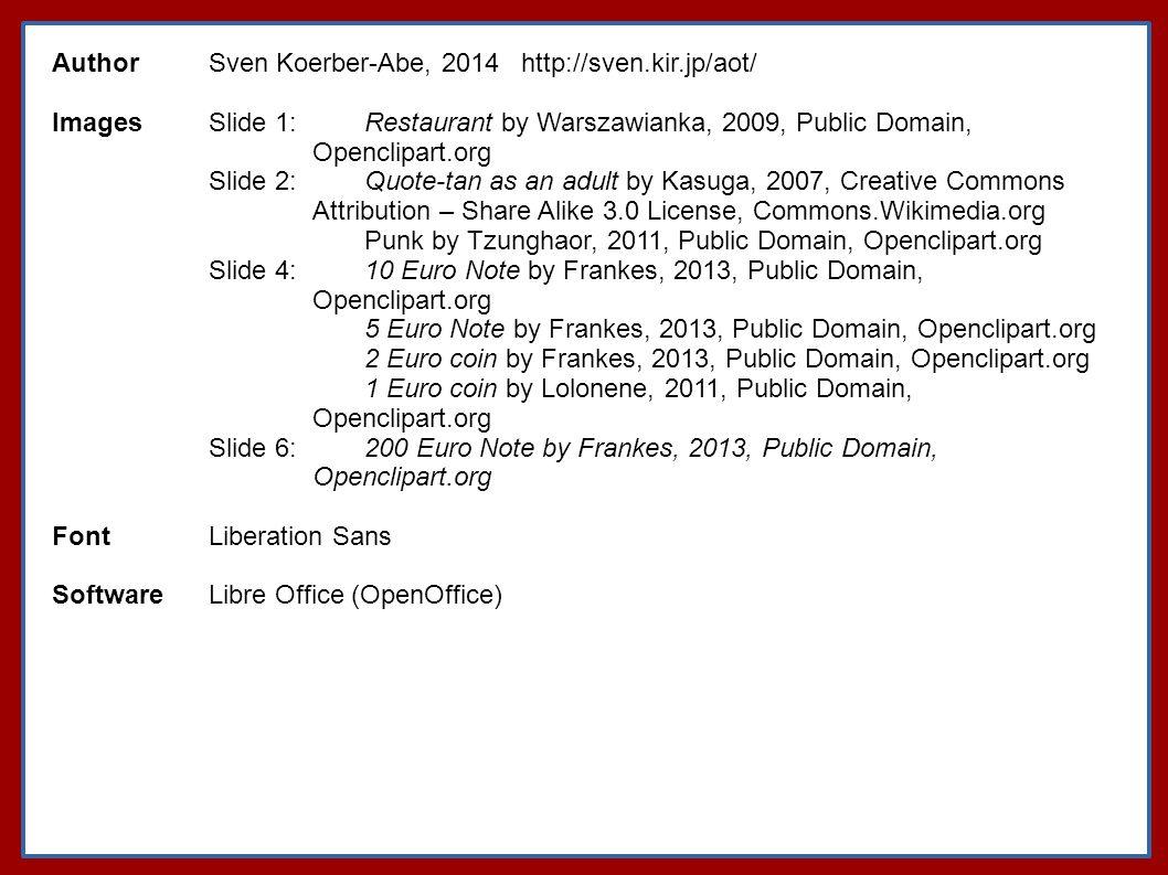 Author Sven Koerber-Abe, 2014 http://sven.kir.jp/aot/