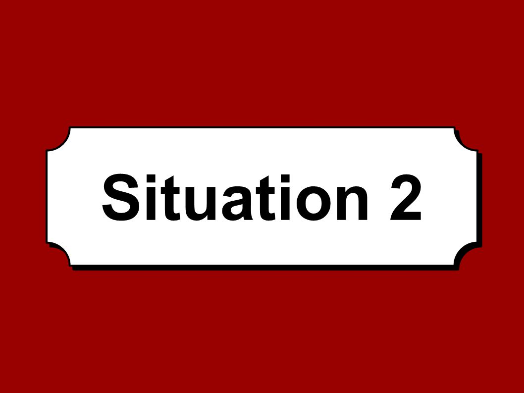 Situation 2