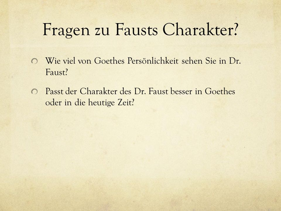 Fragen zu Fausts Charakter