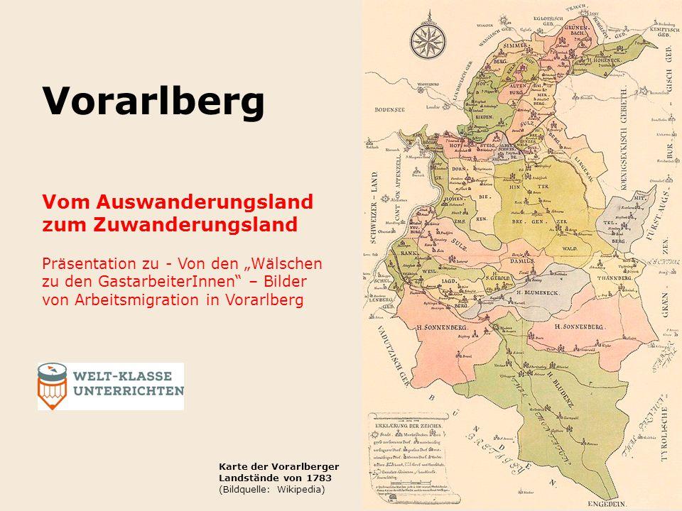 Vorarlberg Vom Auswanderungsland zum Zuwanderungsland