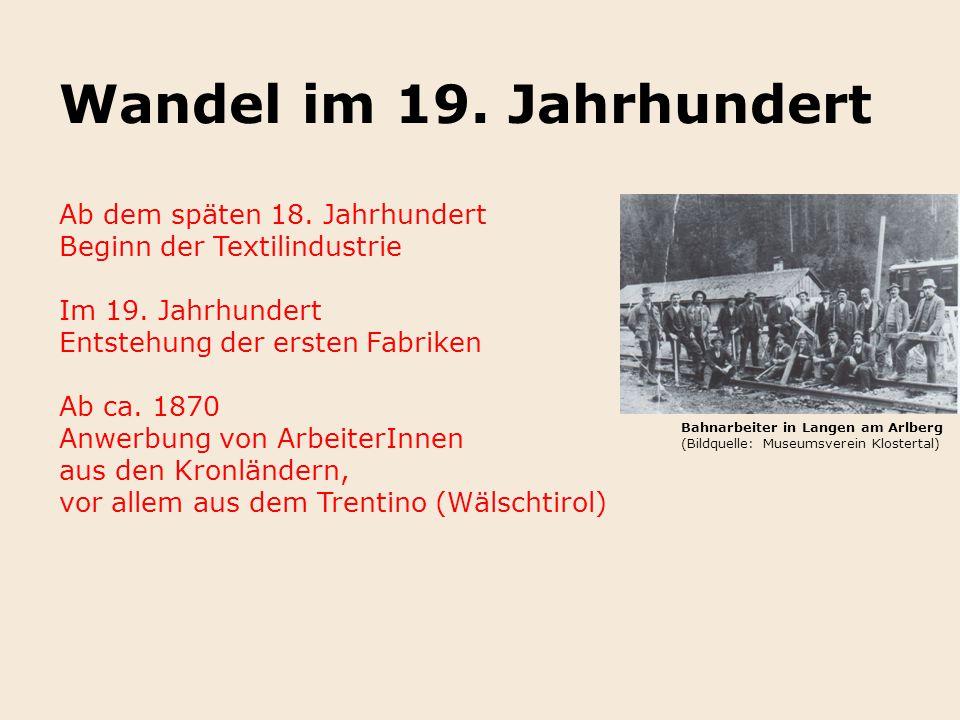Wandel im 19. Jahrhundert Ab dem späten 18. Jahrhundert