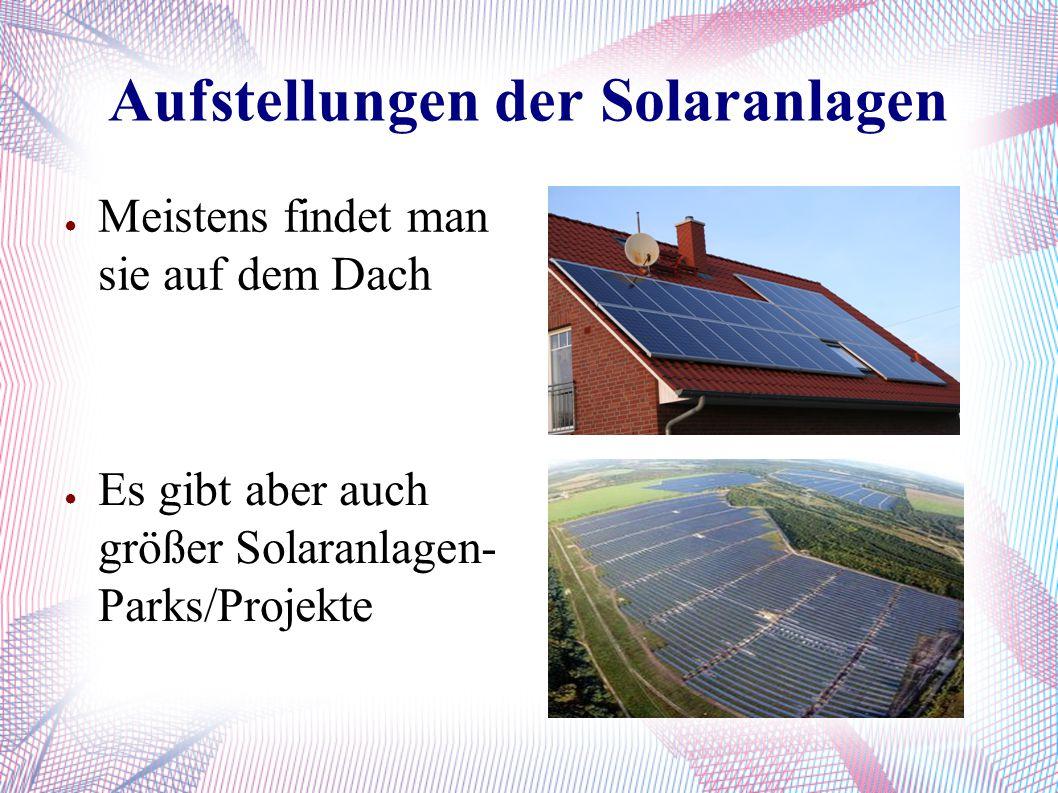 Aufstellungen der Solaranlagen