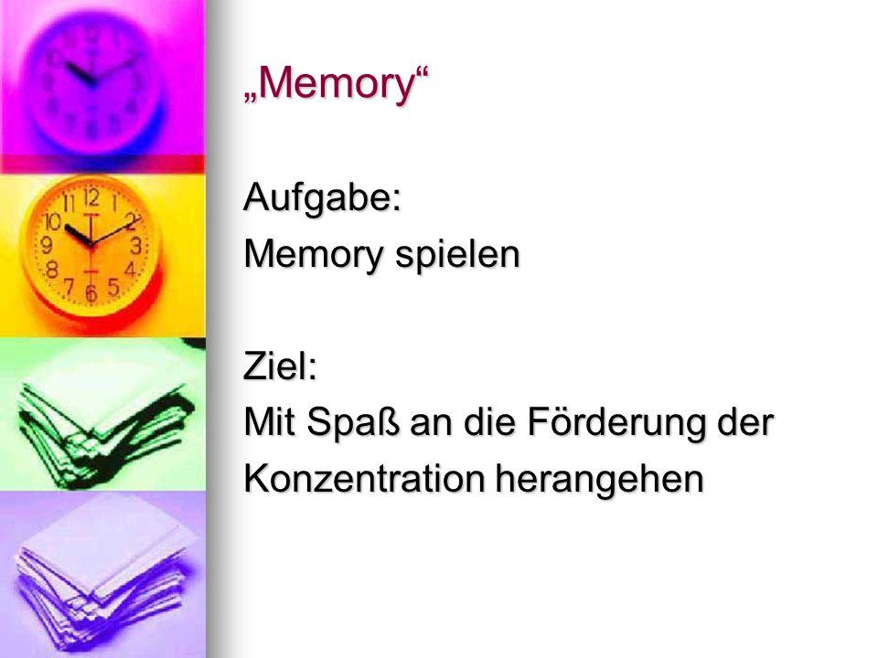 """""""Memory Aufgabe: Memory spielen Ziel: Mit Spaß an die Förderung der"""