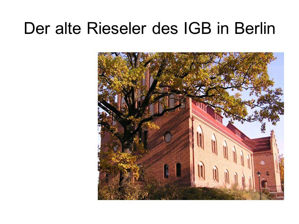 Der alte Rieseler des IGB in Berlin