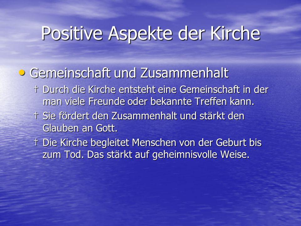 Positive Aspekte der Kirche