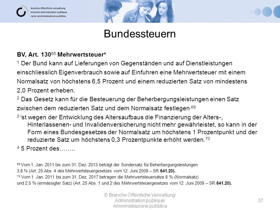 Bundessteuern BV, Art. 13068 Mehrwertsteuer*