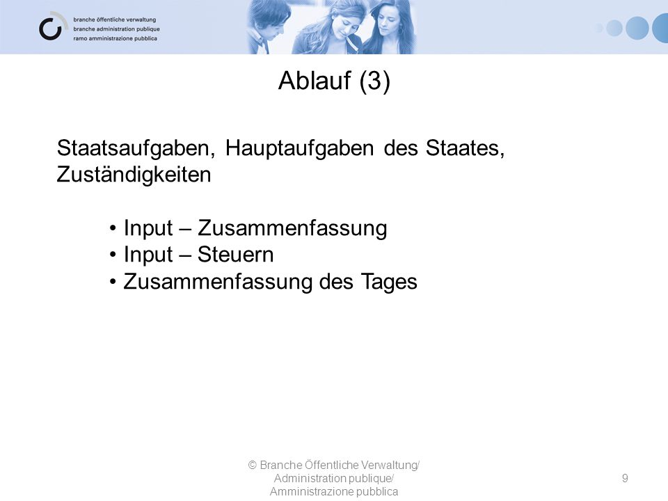 Ablauf (3) Staatsaufgaben, Hauptaufgaben des Staates, Zuständigkeiten