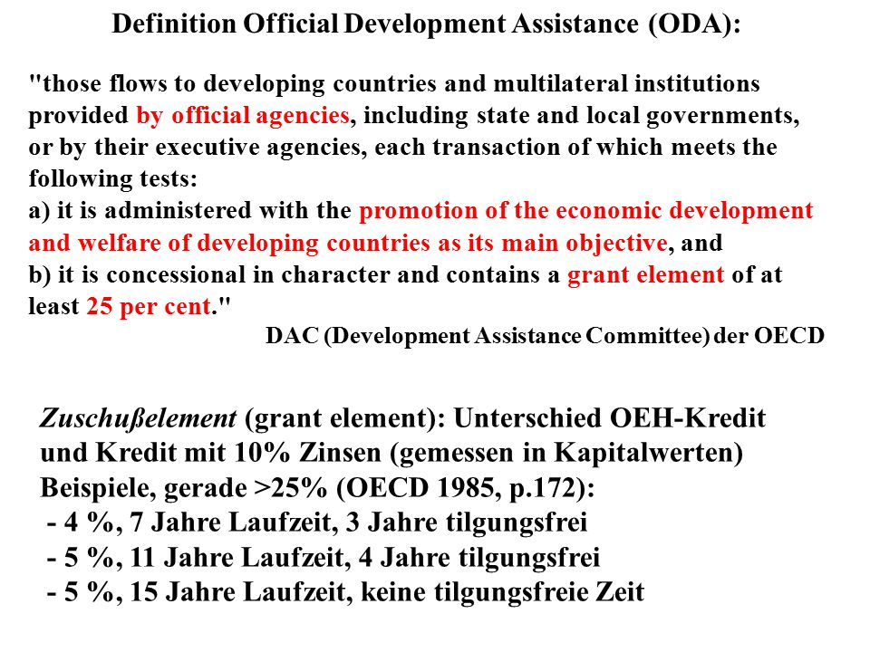 Definition Official Development Assistance (ODA):