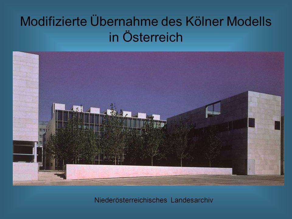 Modifizierte Übernahme des Kölner Modells in Österreich
