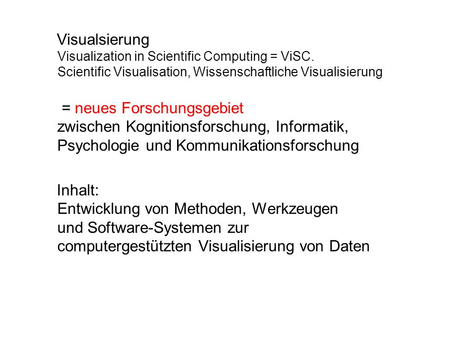 Visualsierung Visualization in Scientific Computing = ViSC