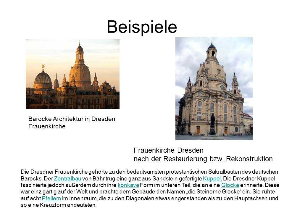 Beispiele Barocke Architektur in Dresden Frauenkirche. Frauenkirche Dresden nach der Restaurierung bzw. Rekonstruktion.