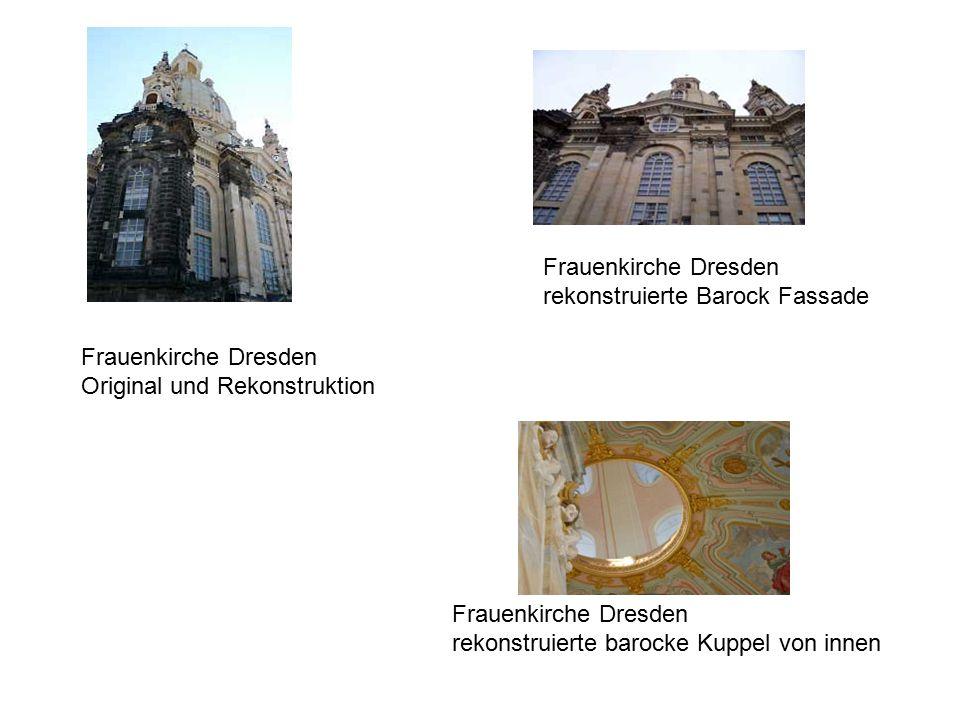 Frauenkirche Dresden rekonstruierte Barock Fassade
