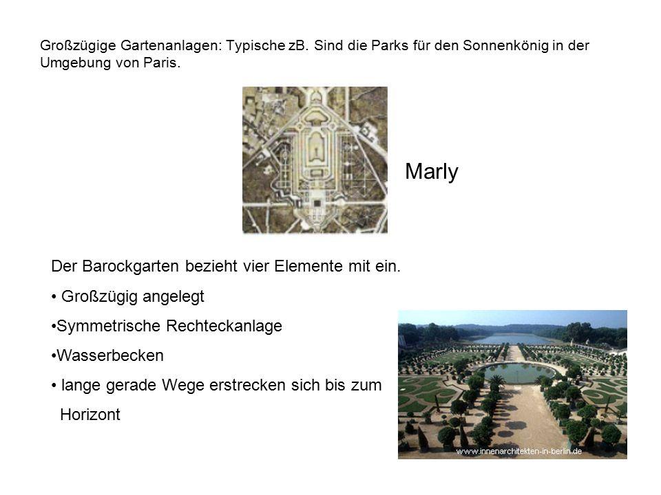 Marly Der Barockgarten bezieht vier Elemente mit ein.