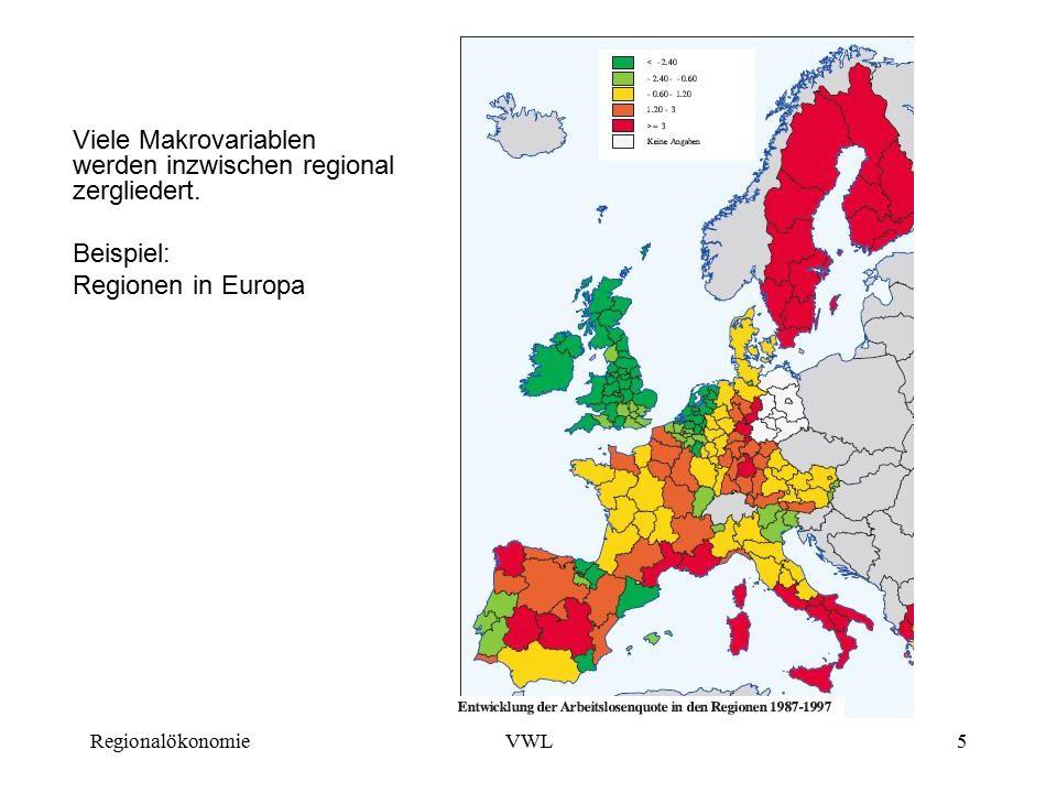 Viele Makrovariablen werden inzwischen regional zergliedert.