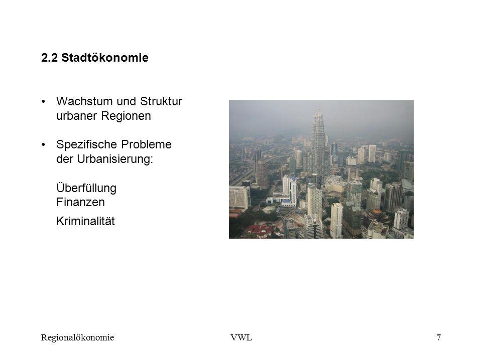 2.2 Stadtökonomie Wachstum und Struktur urbaner Regionen