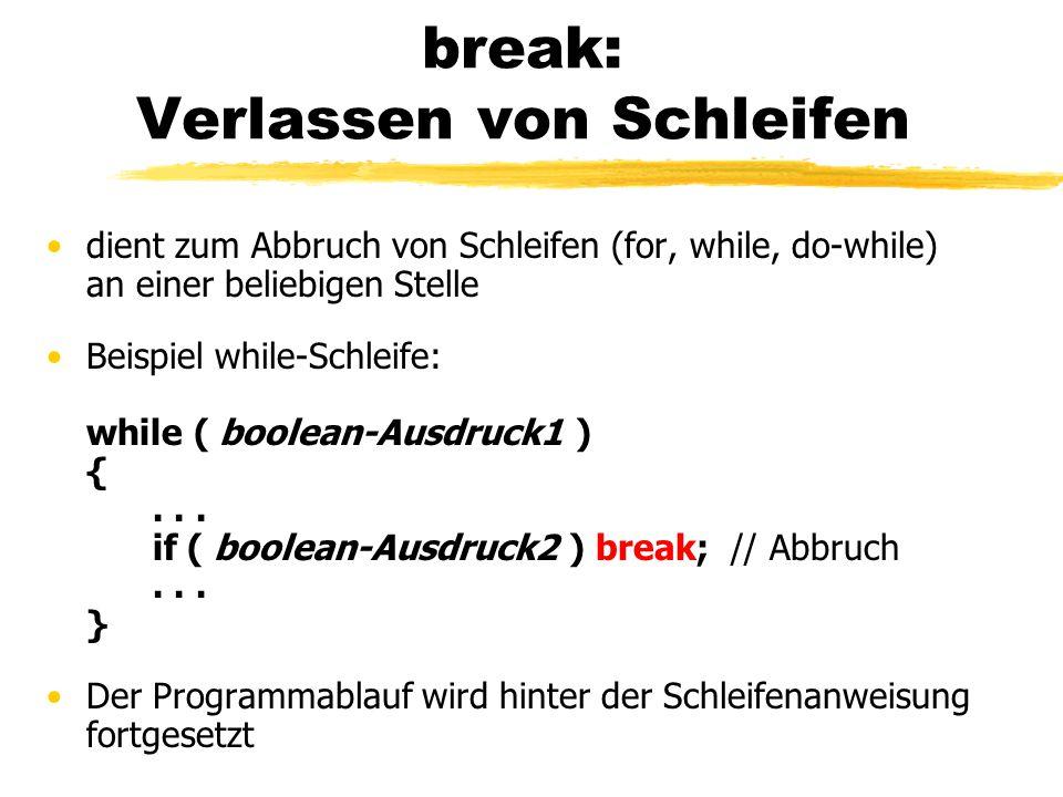 break: Verlassen von Schleifen