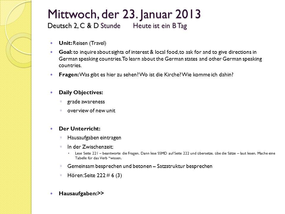 Mittwoch, der 23. Januar 2013 Deutsch 2, C & D Stunde