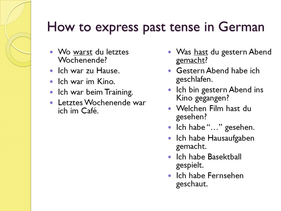 How to express past tense in German