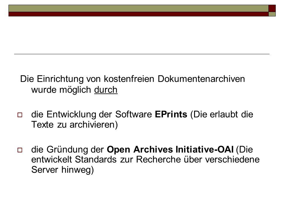 Die Einrichtung von kostenfreien Dokumentenarchiven wurde möglich durch