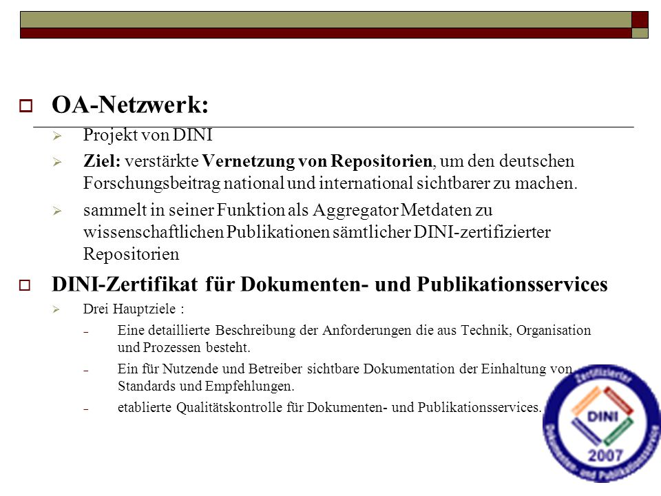 OA-Netzwerk: DINI-Zertifikat für Dokumenten- und Publikationsservices