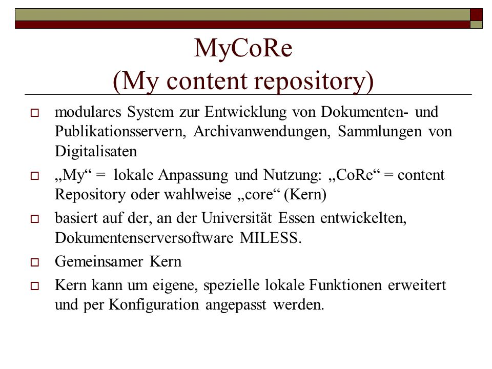 MyCoRe (My content repository)