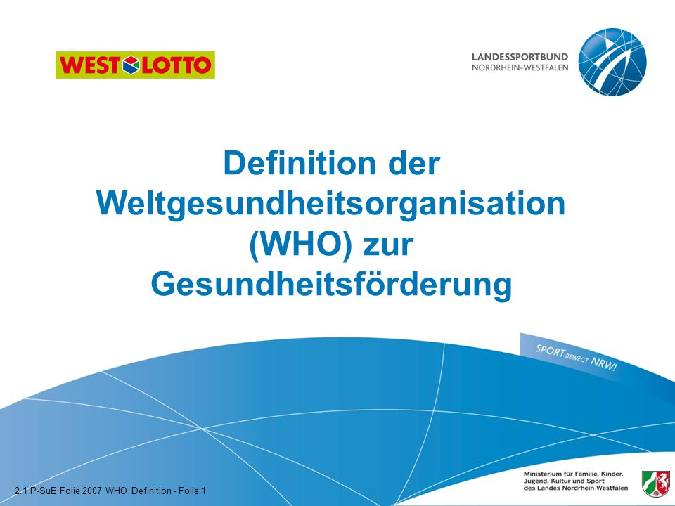 Definition der Weltgesundheitsorganisation (WHO) zur Gesundheitsförderung
