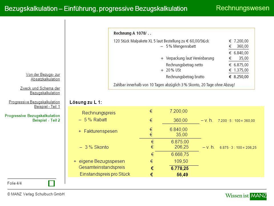 ü Lösung zu L 1: Rechnungspreis € 7.200,00