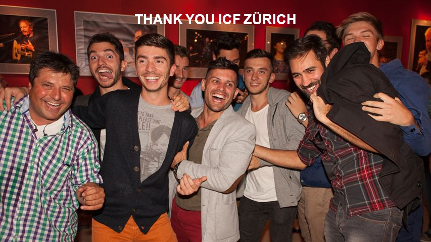 THANK YOU ICF ZÜRICH