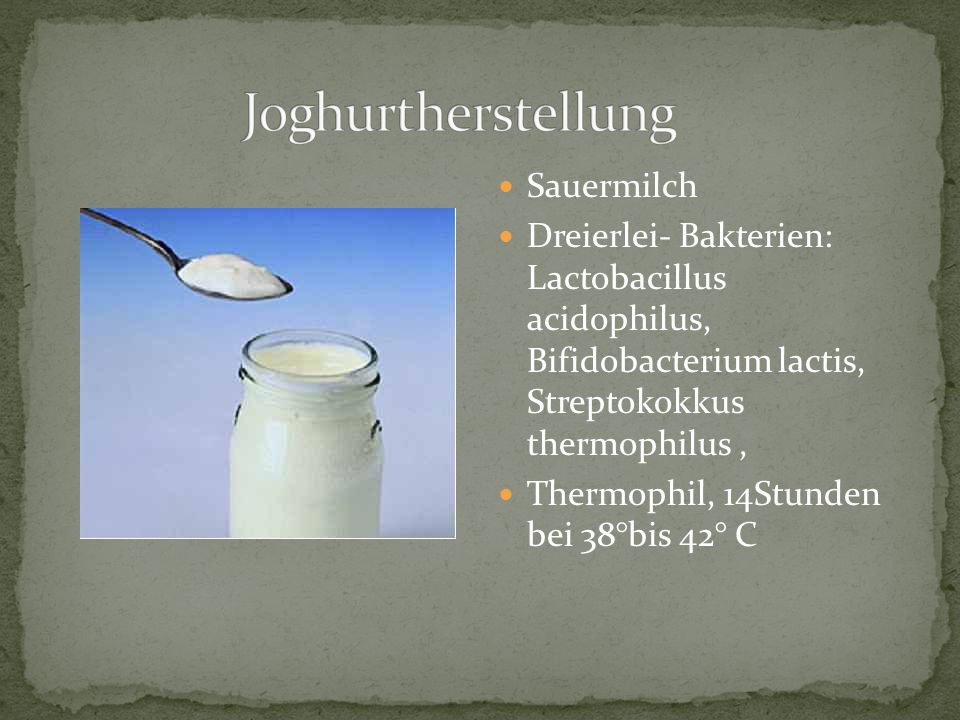 Joghurtherstellung Sauermilch
