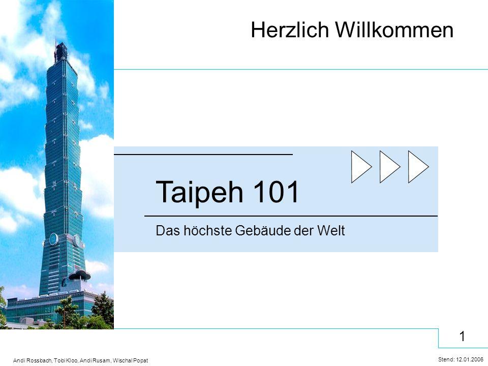 Herzlich Willkommen Taipeh 101 Das höchste Gebäude der Welt