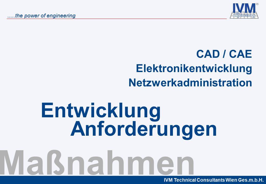 Maßnahmen Entwicklung Anforderungen CAD / CAE Elektronikentwicklung