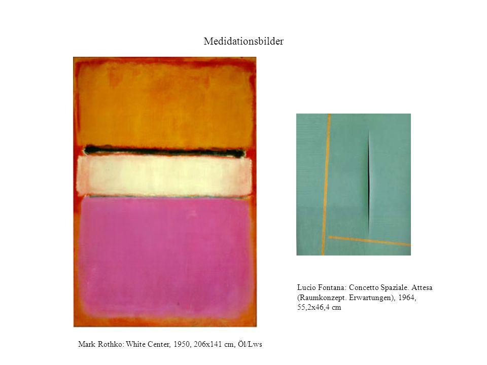 Medidationsbilder Lucio Fontana: Concetto Spaziale. Attesa (Raumkonzept. Erwartungen), 1964, 55,2x46,4 cm.