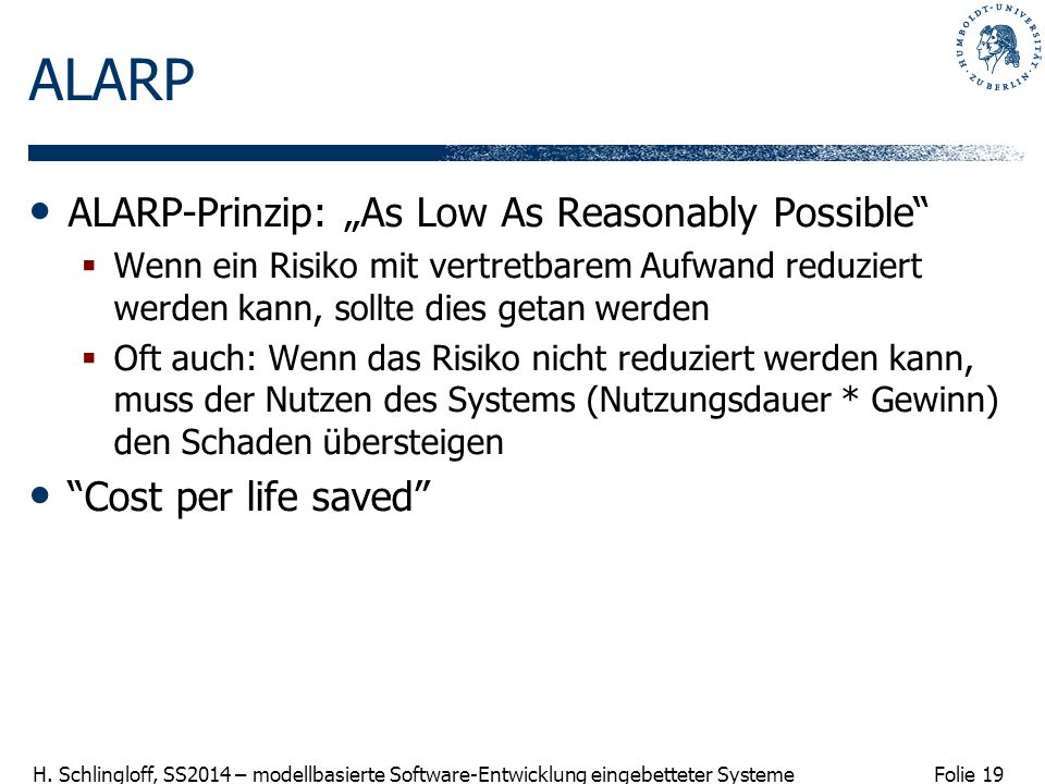 "ALARP ALARP-Prinzip: ""As Low As Reasonably Possible"