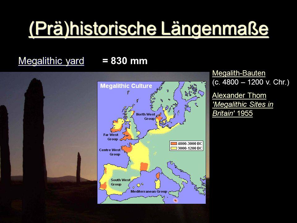 (Prä)historische Längenmaße