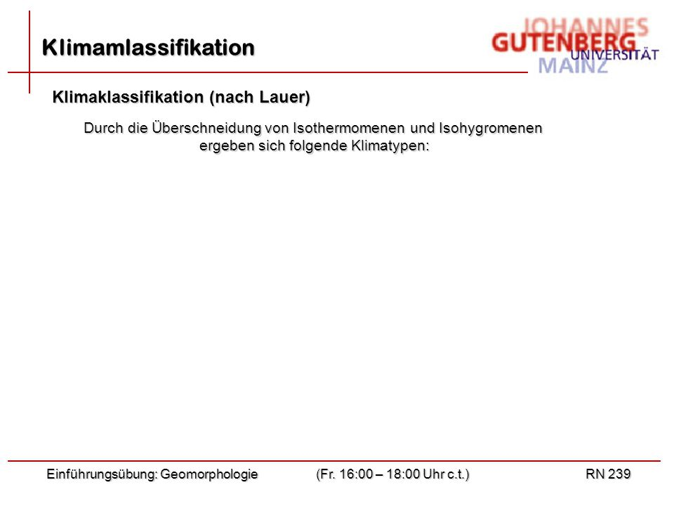 Klimamlassifikation Klimaklassifikation (nach Lauer)