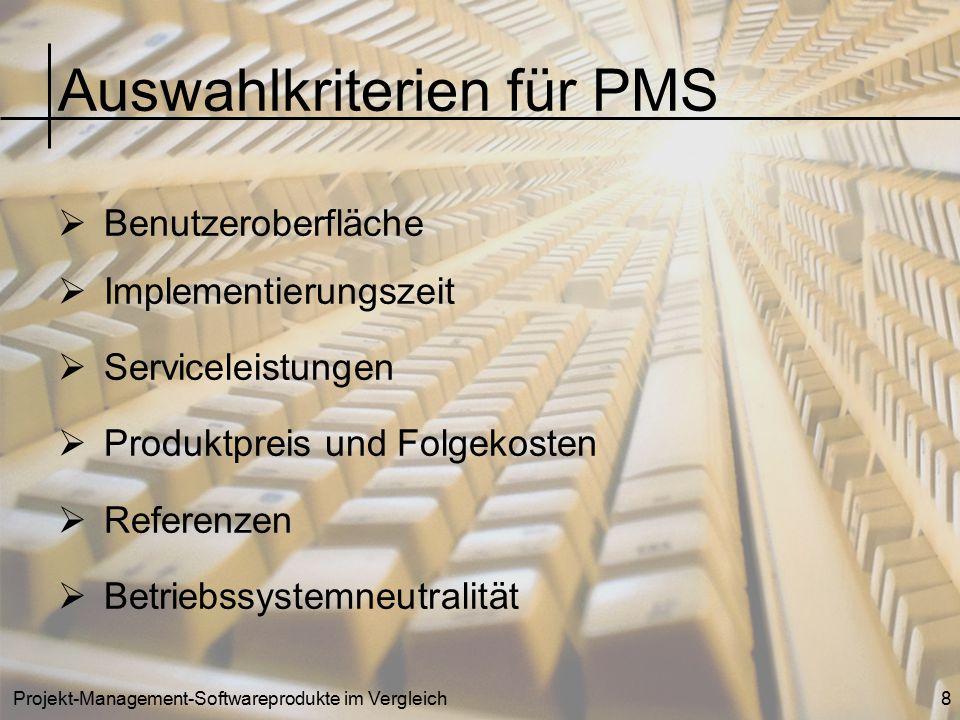Auswahlkriterien für PMS