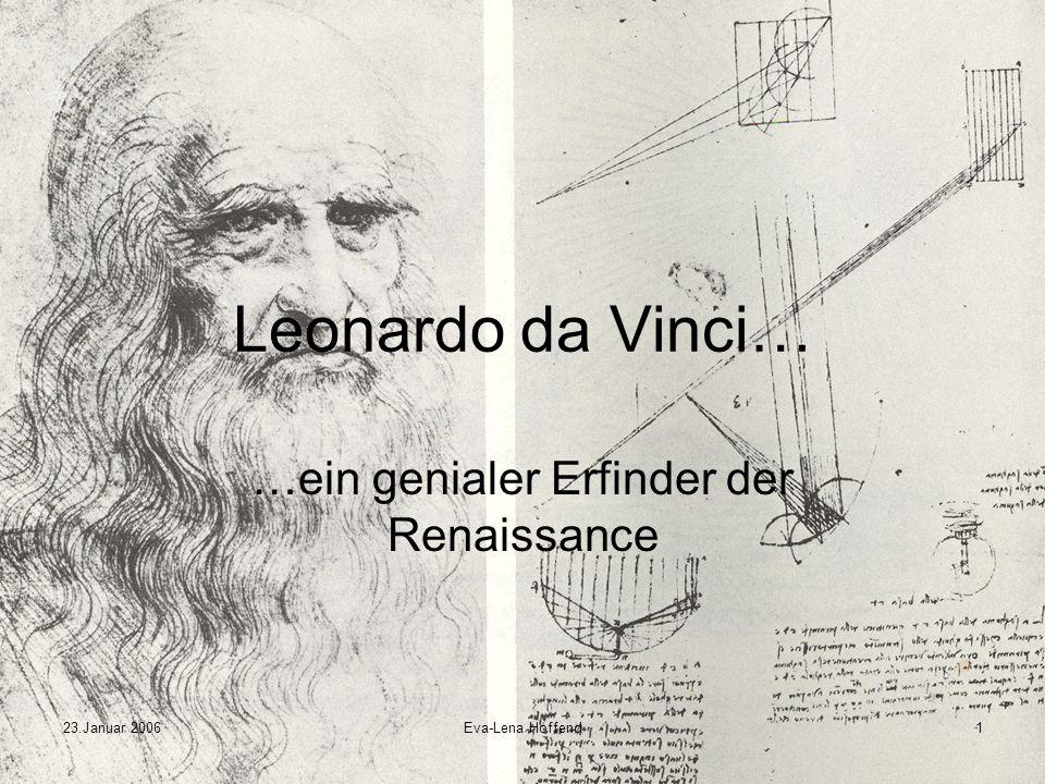 …ein genialer Erfinder der Renaissance